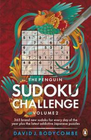 The Penguin Sudoku Challenge by David J Bodycombe
