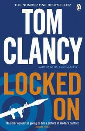 Locked On by Tom Clancy with Mark Greaney