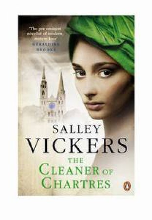 The Cleaner of Chartres by Sally Vickers
