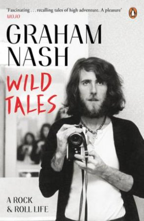 Wild Tales by Graham Nash