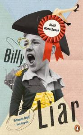 Penguin Essentials: Billy Liar by Keith Waterhouse