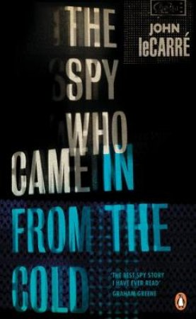 Spy Who Came In From The Cold The