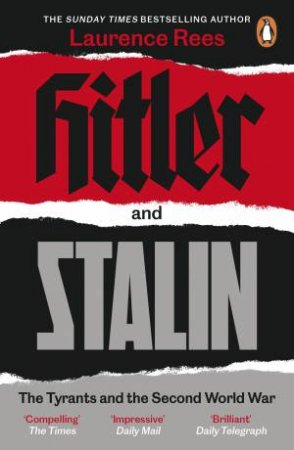 Hitler And Stalin by Laurence Rees