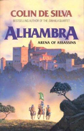 Alhambra by Colin De Silva