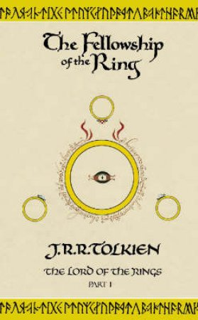 The Fellowship Of The Ring - Centenary Edition by J R R Tolkien