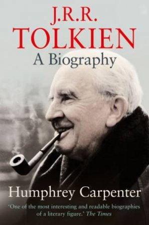 J.R.R. Tolkien: A Biography by Humphrey Carpenter