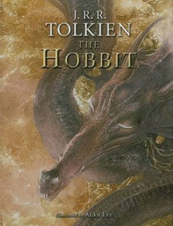 The Hobbit - Illustrated Edition by J R R Tolkien & Allan Lee