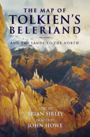The Map Of Tolkien's Beleriand by Brian Sibley