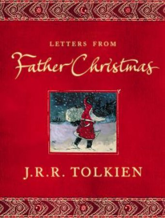 Letters From Father Christmas by Tolkien  J R R