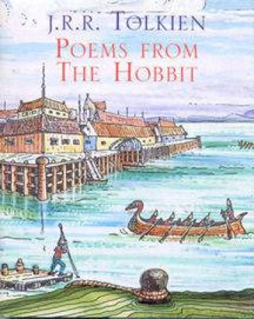 Poems From The Hobbit by J R R Tolkien