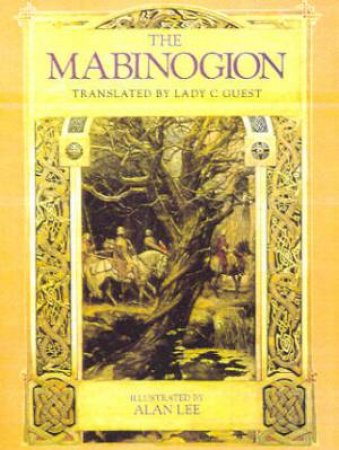 The Mabinogion by Charlotte Guest