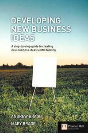 Developing New Business Ideas by Mary Bragg