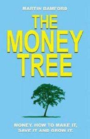 The Money Tree by Martin Bamford