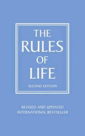 The Rules of Life, Second Edition by Richard Templar