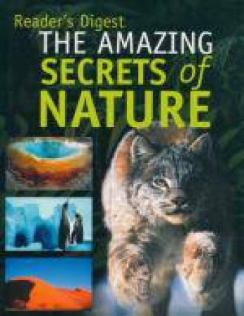 Amazing Secrets Of Nature by Various