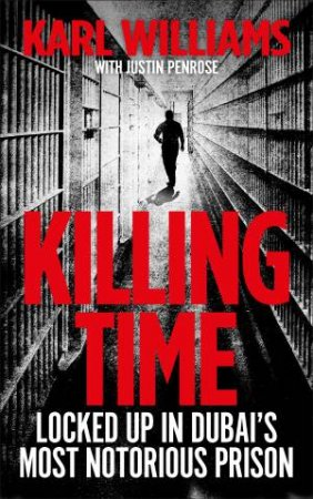 Killing Time By Karl Williams 9780283072390