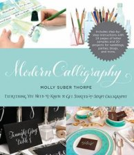 Modern Calligraphy by Molly Suber Thorpe & Molly Suber Thorpe