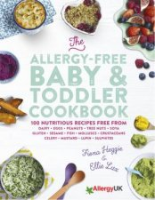 The Allergy-Free Baby And Toddler Cookbook by Fiona Heggie & Ellie Lux
