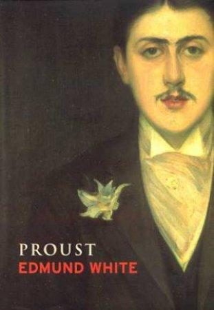 Lives: Proust by Edmund White