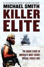 Killer Elite The Inside Story Of Americas Most Secret Special Forces Unit