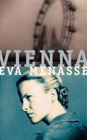 Vienna by Eva Menasse