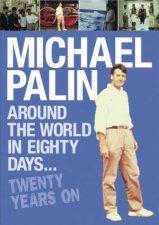 Around the World in Eighty Days Twenty Years On