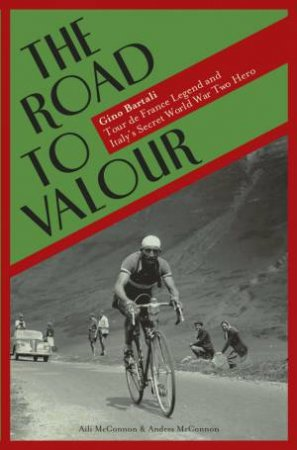 The Road to Valour by Aili McConnon & Andres McConnon