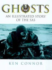 Ghosts An Illustrated History Of The SAS