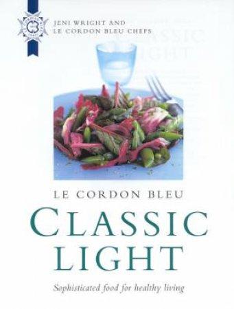 Le Cordon Bleu: Classic Light by Jeni Wright