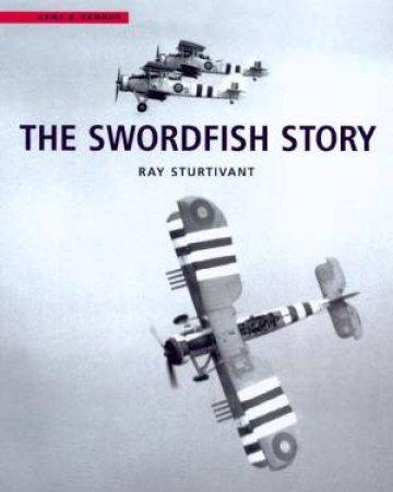 The Swordfish Story by Ray Sturtivant