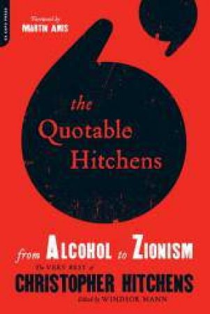 The Quotable Hitchens by Christopher Hitchens