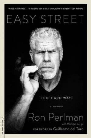 Easy Street (the Hard Way): A Memoir