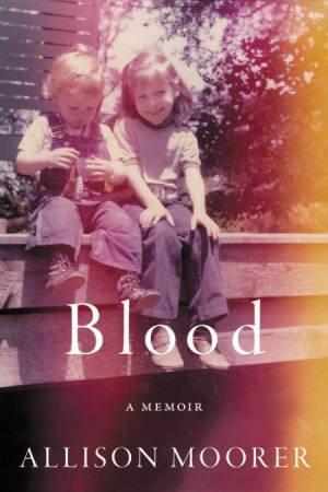 Blood by Allison Moorer