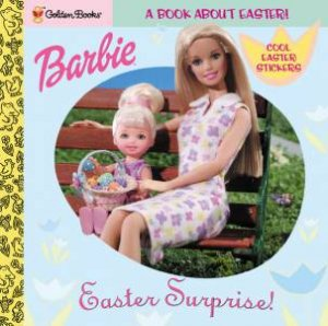 Barbie: Easter Surprise by Golden Books