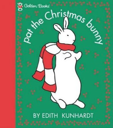 Pat The Bunny Christmas Book by Edith Kundhardt