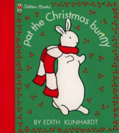 Pat The Bunny: Pat The Christmas Bunny Set - Book & Toy by Edith Kundhardt