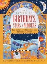 The Power Of Birthdays, Stars & Numbers by Saffi Crawford & Geraldine Sullivan
