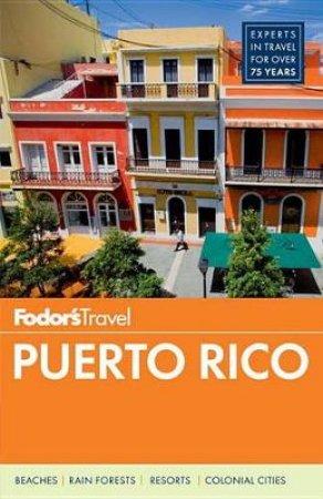 Fodor's Puerto Rico, 7Th Edition by Fodor's