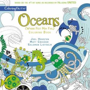 Oceans Adult Coloring Book: Where Feet May Fail
