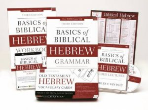 Learn Biblical Hebrew Pack 2 0: Includes Basics Of Biblical Hebrew Grammar,  Third Edition And It's Supporting Resources by Gary D Pratico & Miles V