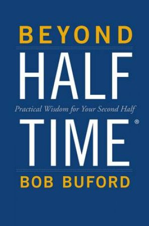 Beyond Halftime by Bob Buford