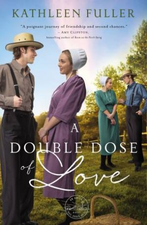 A Double Dose Of Love by Kathleen Fuller