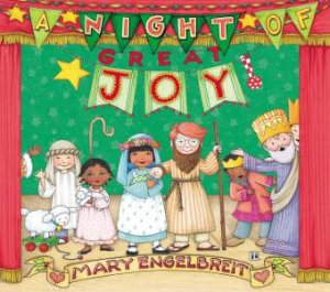 A Night Of Great Joy by Mary Engelbreit