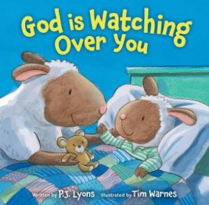 God is Watching Over You by P J Lyons