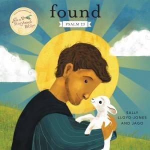 Found: Psalm 23 by Sally Lloyd-Jones & Jago