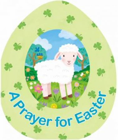 A Prayer For Easter by Emily Emerson