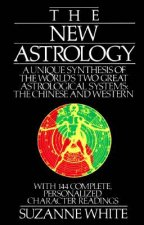 The New Astrology by Suzanne White