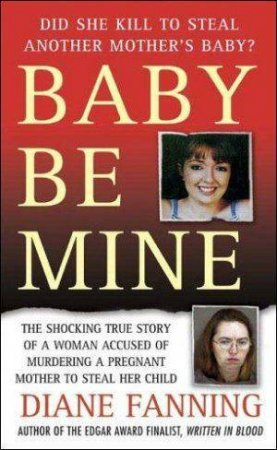 Baby Be Mine by Diane Fanning
