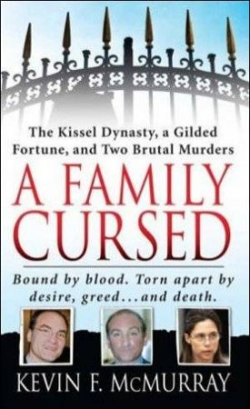 A Family Cursed by Kevin McMurray