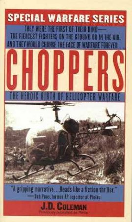 Choppers by J D Coleman